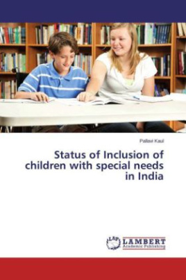 Status of Inclusion of children with special needs in India