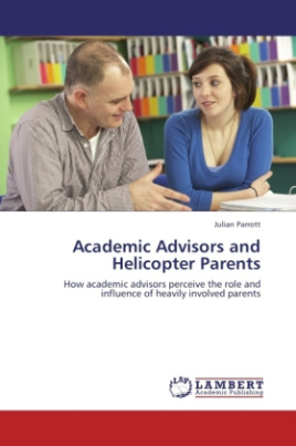 Academic Advisors and Helicopter Parents