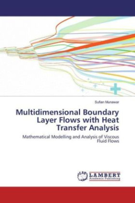 Multidimensional Boundary Layer Flows with Heat Transfer Analysis