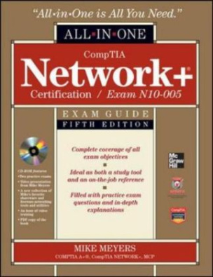 CompTIA Network+ Certification All-in-One Exam Guide, 5th Edition (Exam N10-005), w. CD-ROM