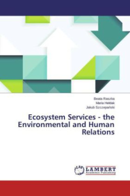 Ecosystem Services - the Environmental and Human Relations