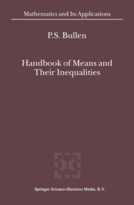 Handbook of Means and Their Inequalities