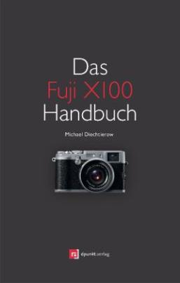 Das Fuji X100 Handbuch