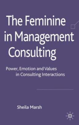 The Feminine in Management Consulting
