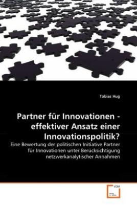 Partner für Innovationen - effektiver Ansatz einer Innovationspolitik?