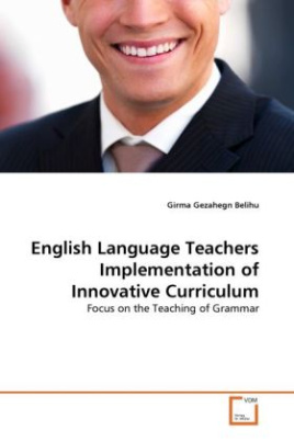 English Language Teachers Implementation of Innovative Curriculum