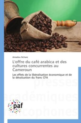 L'offre du café arabica et des cultures concurrentes au Cameroun