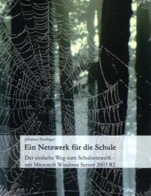 Ein Netzwerk für die Schule