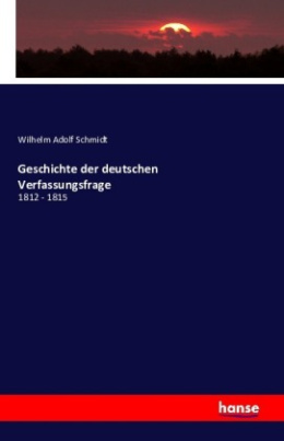 Geschichte der deutschen Verfassungsfrage