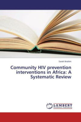 Community HIV prevention interventions in Africa: A Systematic Review