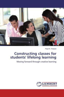 Constructing classes for students' lifelong learning