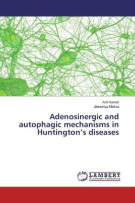 Adenosinergic and autophagic mechanisms in Huntington's diseases