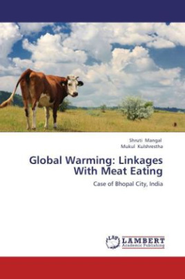 Global Warming: Linkages With Meat Eating