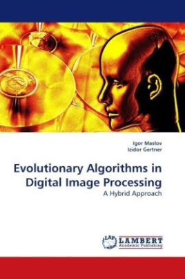 Evolutionary Algorithms in Digital Image Processing