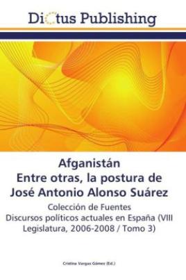 Afganistán.  Entre otras, la postura de José Antonio Alonso Suárez