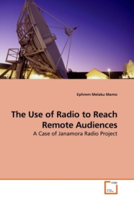 The Use of Radio to Reach Remote Audiences