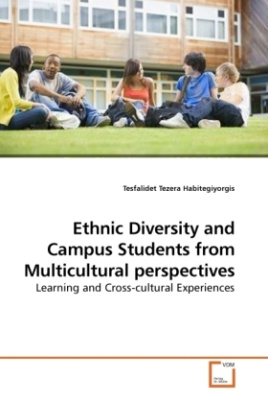 Ethnic Diversity and Campus Students from Multicultural perspectives