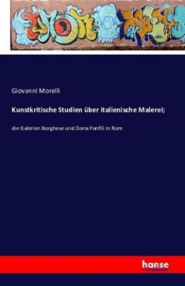 Kunstkritische Studien über italienische Malerei;