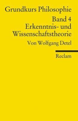 Grundkurs Philosophie. Bd.4