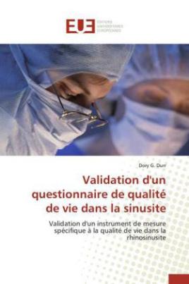 Validation d'un questionnaire de qualité de vie dans la sinusite