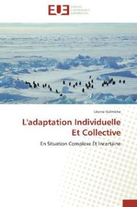 L'adaptation Individuelle Et Collective