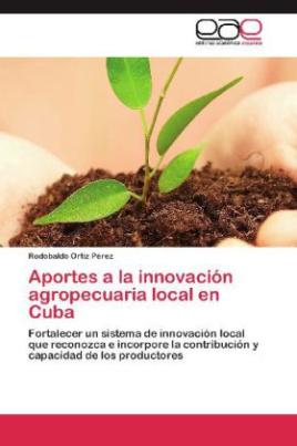 Aportes a la innovación agropecuaria local en Cuba