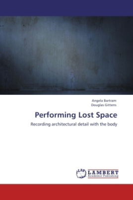 Performing Lost Space