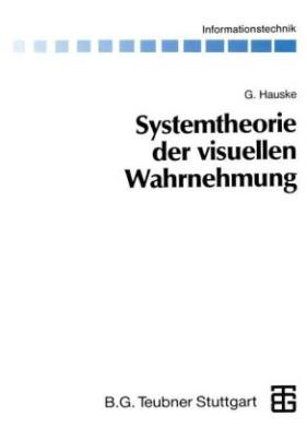 Systemtheorie der visuellen Wahrnehmung