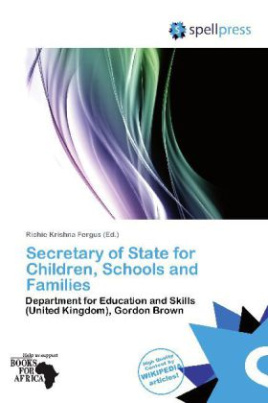 Secretary of State for Children, Schools and Families