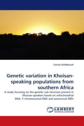 Genetic variation in Khoisan-speaking populations from southern Africa