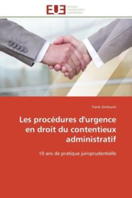 Les procédures d'urgence en droit du contentieux administratif