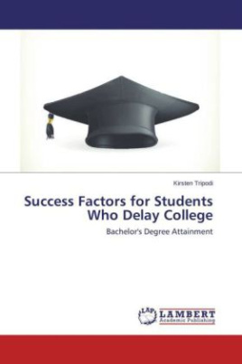Success Factors for Students Who Delay College