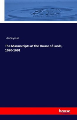 The Manuscripts of the House of Lords, 1690-1691