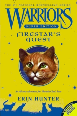 Warriors, Super Edition - Firestar's Quest