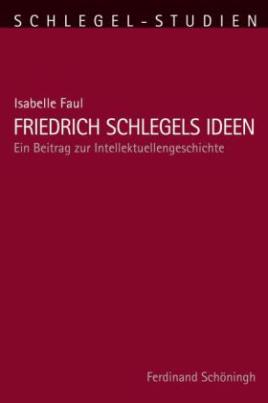 Friedrich Schlegels Ideen
