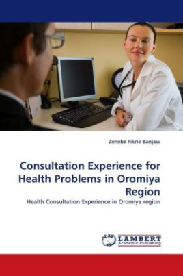 Consultation Experience for Health Problems in Oromiya Region