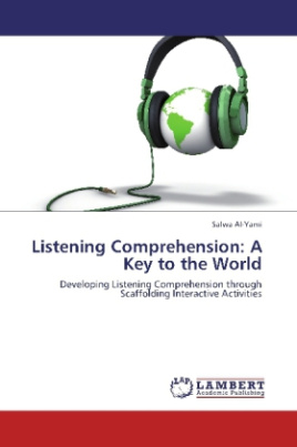 Listening Comprehension: A Key to the World