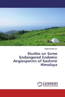 Studies on Some Endangered Endemic Angiosperms of Kashmir Himalaya