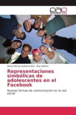 Representaciones simbólicas de adolescentes en el Facebook