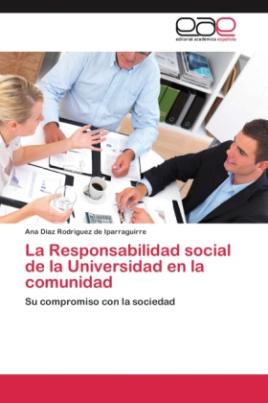 La Responsabilidad social de la Universidad en la comunidad