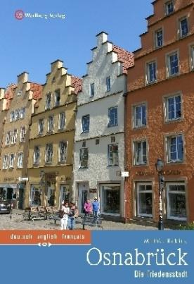 Osnabrück - Die Friedensstadt