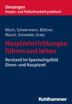 Hospizeinrichtungen führen und leiten