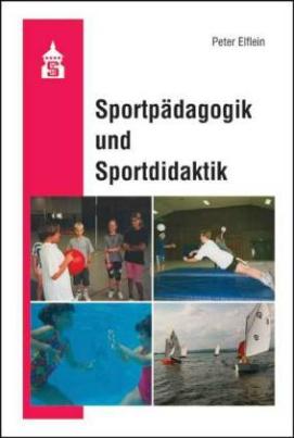 Sportpädagogik und Sportdidaktik