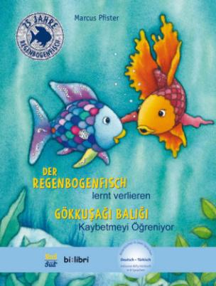 Der Regenbogenfisch lernt verlieren, Deutsch-Türkisch