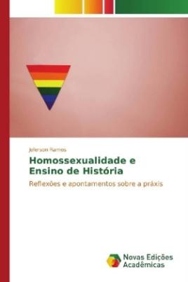 Homossexualidade e Ensino de História