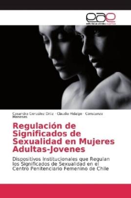 Regulación de Significados de Sexualidad en Mujeres Adultas-Jovenes