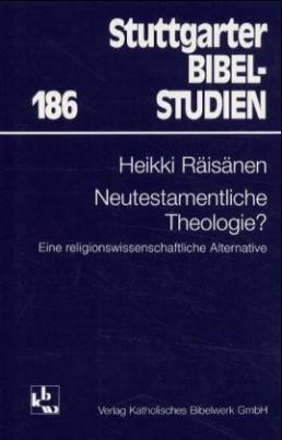 Neutestamentliche Theologie?