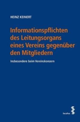 Informationspflichten des Leistungsorgans eines Vereins gegenüber den Mitgliedern
