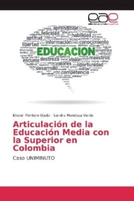 Articulación de la Educación Media con la Superior en Colombia
