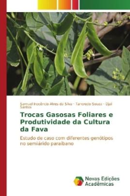 Trocas Gasosas Foliares e Produtividade da Cultura da Fava